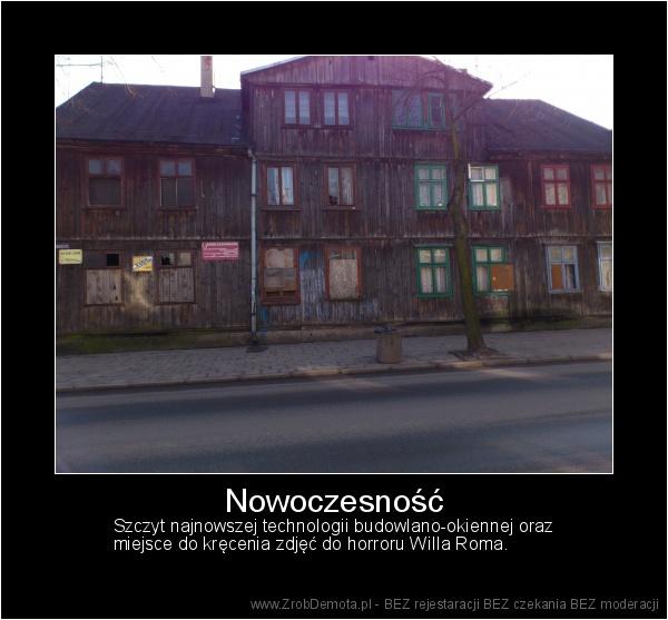 911e7d226a8ba ZrobDemota.pl - Nowoczesność Szczyt najnowszej technologii  budowlano-okiennej oraz miejsce do kręcenia zdjęć do horroru Willa Roma.